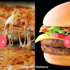 Pizza or burgers? Click here to vote @ http://getwishboneapp.com/share/1560280