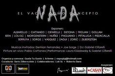 """22/01/15, 20hs., inaugura """"Nada"""" - Expo de Artes Visuales en Arteme - Av.Libertador 405 esq. Suipacha -Galpones 1 al 5."""