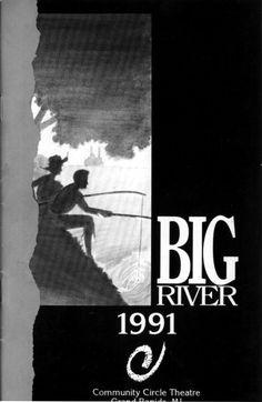 #BigRiver #CircleTheatre 1991