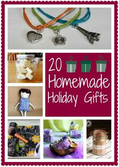 20 Homemade Holiday Gifts - great for the entire family!
