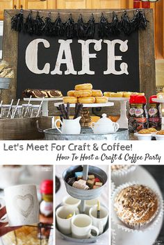 Let's Meet For Craft & Coffee! Invite friends over for a coffee themed party. Get recipes, and create a fun personalized coffee cup to add to a take home basket.