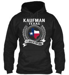 Kaufman, Texas - My Story Begins