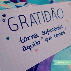 Seja grato. :)