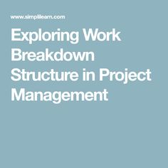 Basics Of A Work Breakdown Structure  Project Management