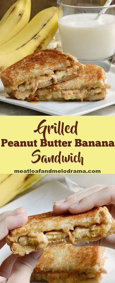 Grilled Peanut Butter Banana Sandwich - A quick and easy dinner, lunch or snack for kids of all ages! from Meatloaf and Melodrama