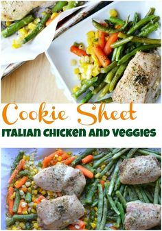 Cookie Sheet Italian Chicken and Veggies. A healthy one pan dish that is quick and easy. #quickandeasyrecipe #quickchickenrecipe #familyrecipe