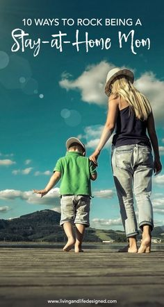 The 10 Best Tips to Rock being a Stay at Home Mom . When you take care of your kids every day, you need the best tips to remain happy, patient, be present for your kids, take care of yourself and always find the joy in being a Stay at Home Mom.