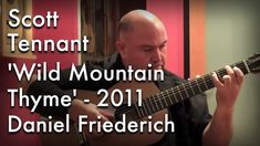 'Wild Mountain Thyme' played by Scott Tennant