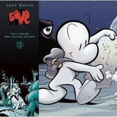 BONE: 20th Anniversary Full Color One Volume Edition by Jeff Smith