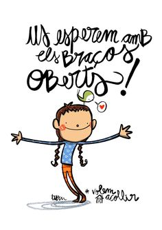 Us esperem amb els braços oberts! Teaching Quotes, Doodle Icon, Turu, Mr Wonderful, Cute Doodles, Kids Education, Sentences, Best Quotes, Knowledge
