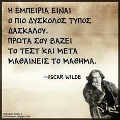 Oscar Wilde Wise Man Quotes, Quotes By Famous People, New Quotes, Movie Quotes, Famous Quotes, Wisdom Quotes, Life Quotes, Inspirational Quotes, Unique Quotes