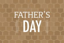 Gift and celebration inspiration can be found here. Make fathers feel special on their day.