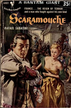 1952; Scaramouche by Rafael Sabatini. Cover art by Harry Schaare.