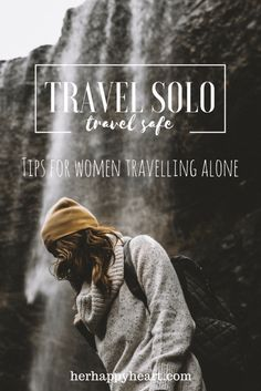 Travel Solo, Travel Safe   Safety concerns shouldn't dampen your adventurous spirit! Here are our top safety tips for women travelling alone.