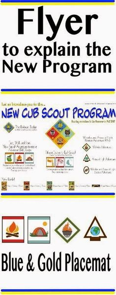 Akela's Council Cub Scout Leader Training: Blue and Gold Banquet Dinner Placemat or Flyer Printable to explain the New Cub Scout Program at the Blue & Gold - New for 2015 Cub Scout Games, Cub Scout Activities, Cub Scouts Wolf, Tiger Scouts, Scout Mom, Girl Scouts, Cub Scout Crafts, Scout Camping, Thing 1