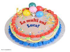 La mulți ani, Luca - Felicitari de zi de nastere pentru Luca - mesajeurarifelicitari.com Birthday Cake, Happy, Desserts, Tiny House, Hairstyle, Quotes, Personalised Birthday Cards, Tailgate Desserts, Hair Job