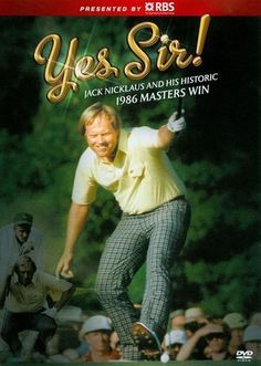 Yes Sir! Jack Nicklaus and His Historic 1986 Masters Win [DVD] [1986]