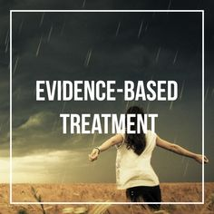 Evidence-Based Treatment Our philosophies and approach are based directly on scientific evidence that indicates the best routes to symptom relief.  Not all mental health treatments are equally effective, and consumers must be educated when searching for a therapist. Some therapies may work better than others.  Request an appointment today. Call us at 818-238-9895  #evidencebasedtreatment #therapy