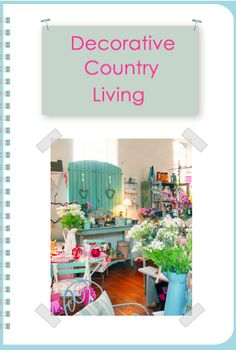 Decorative Country Living