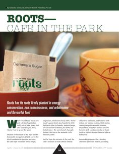 By rutaksha rawat roots—cafe in the park  Rutaksha rawat launched a magazine regarding café in park in India, She is editor at Benefit Publishing Pvt Ltd, India, and a Delhi-based firm that undertakes end-to-end contract publishing of magazines, brochures, info booklets, newsletters, and coffee table books for businesses, international & domestic government bodies, and individuals