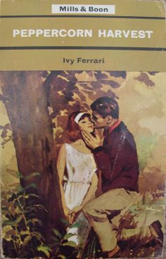 Peppercorn Harvest by Ivy Ferrari no.336 printed by Mills and Boon in 1969.