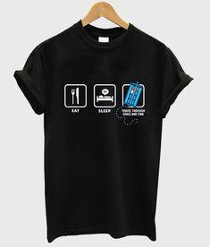eat sleep travel through space and time   #tshirt #graphictee #awsome #tee #funnyshirt
