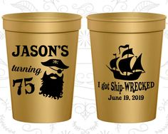 75th Birthday Party Cups, Promotional Party Cup Favors, I go ship wrecked, Pirate Birthday Cups, Birthday Party Cups (20029)