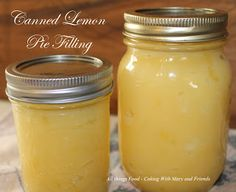 Cooking With Mary and Friends:  Canning Lemon Pie Filling