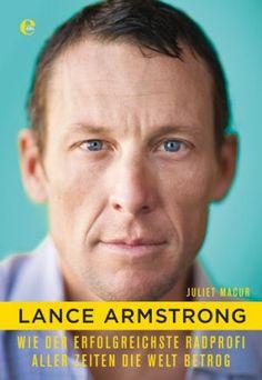 Lance Armstrong und das Rad der Lügen
