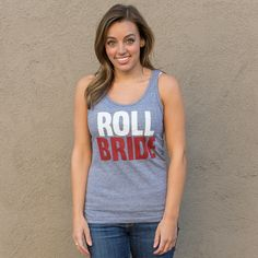 Roll Bride tanks! For all you baseball lovers! Come check out all the different colors we have available.