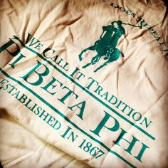 Pi Beta Phi - We call it tradition! #piphi #pibetaphi