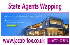 For more detail simply visit at:  http://www.jacob-fox.co.uk/letting_agents_docklands.html