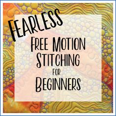 Fearless Free Motion Stitching for Beginners - Thread Sketching in Action - Resources-fearless-free-motion-stitching-Deborah Wirsu - Freehand Machine Embroidery, Free Motion Embroidery, Free Machine Embroidery, Free Motion Quilting, Embroidery Applique, Quilting For Beginners, Quilting Tips, Quilting Tutorials, Modern Quilting