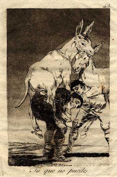 Francisco Goya, Caprichos, No. 42 - Tu que no puedes, aquatint and etching, 1798 Francisco Goya, Religious Paintings, Spanish Artists, Illustrations, Art Google, Gouache, Vintage Posters, Vintage Art, Art Images