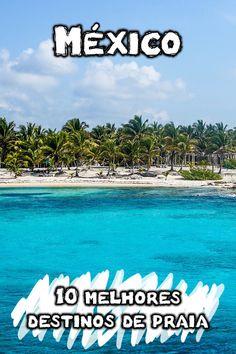 Buscando as mais bonitas e melhores praias no México? Veja dicas dos destinos de praias mexicanas mais famosas, num mapa pensado para planejar seu roteiro.