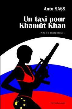 Un taxi pour Khamût Khan: KTH - Livre 1 (Eternel SIS) de Anto SASS, http://www.amazon.fr/dp/B00NVSRVJG/ref=cm_sw_r_pi_dp_JdDJvb151K57G