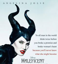 Quotes: Broke Promise - Broken Hearts #Maleficent