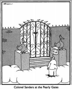Colonel Sanders at the Pearly Gates (The Far Side by Gary Larson)