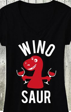 Now in Black, WINOSAUR V-neck shirt. Perfect for a day out with the #Bridesmaids! Click here to buy http://mrsbridalshop.com/collections/wedding-party/products/winosaur-black-v-neck-shirt