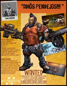 Borderlands 2 Wanted Posters - Salvador by NerdscapeDesigns on Etsy https://www.etsy.com/listing/277815398/borderlands-2-wanted-posters-salvador