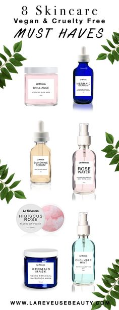 Cruelty Free SkinCare Must Haves from www.lareveusebeauty.com