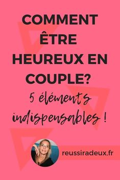 Personal Development, Affirmations, Positivity, Relationship, This Or That Questions, Love, Appris, Vie Simple, 5 Elements