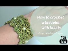 How To Crochet A Bracelet With Beads - Crochet Tutorial - YouTube