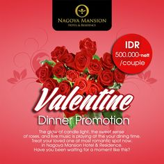 This Valentine's Day, couple may choose to enjoy the ultimate three course meal from Valentine's Dinner Package with an exclusive touch of love by the pool & romantic live music in Nagoya Mansion Hotel & Residence for only IDR 500,000 (Net) / Couple
