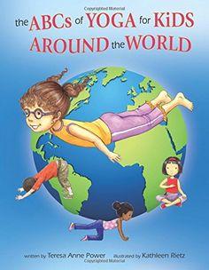 The ABCs of Yoga for Kids Around the World by Teresa Anne... https://www.amazon.com/dp/098225878X/ref=cm_sw_r_pi_dp_x_lFQ5ybEEEJ8J7