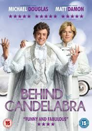 Behind the Candelabra: entertaining and sensational. Hats off to Michael Douglas.