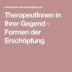 TherapeutInnen in Ihrer Gegend - Formen der Erschöpfung