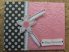 Handmade ~RETIREMENT~ Card EMBOSSED Stampin Up Flower