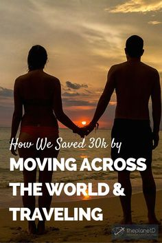 When you think about the traditional way to save money for travel, living in another country for a year and then traveling the world for six months isn't the common route. However, that's exactly what we did, and it was the best decision ever. | How We Saved 30k by Moving Across the World and Traveling | The Planet D Adventure Travel Blog