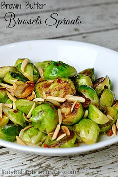 Brown Butter Brussels Sprouts | I tried them again and this time I liked them!  Yes, I was determined to LIKE Brussels sprouts.  If you haven't figured out a go to recipe for Brussels Sprouts, this delicious dish is the answer!